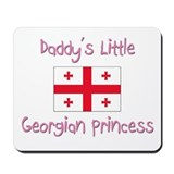 Daddy's little Georgian Princess Mousepad