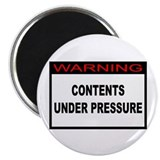 Contents Under Pressure Magnet