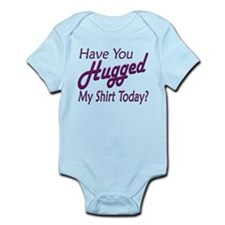 Have You Hugged My Infant Bodysuit