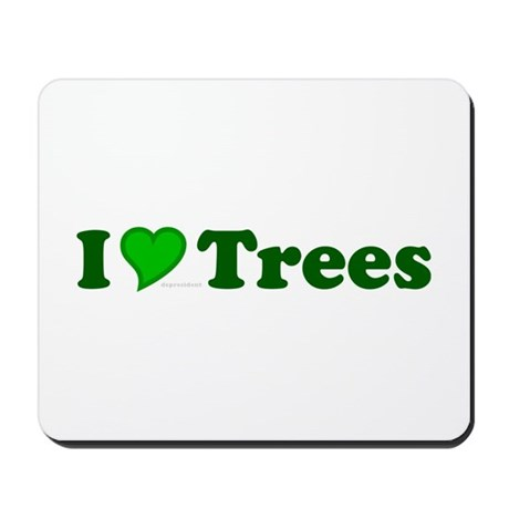 I Love Trees Mousepad