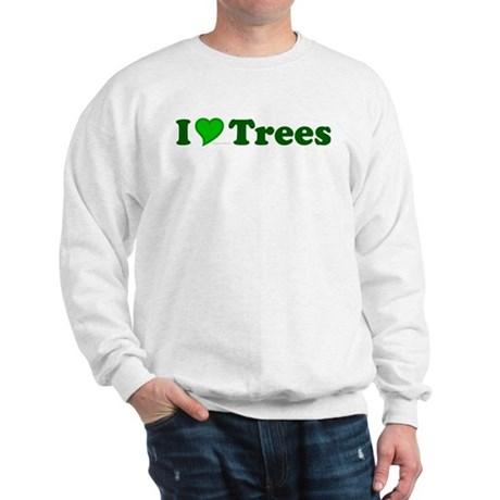 I Love Trees Sweatshirt