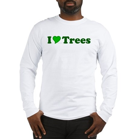 I Love Trees Long Sleeve T-Shirt