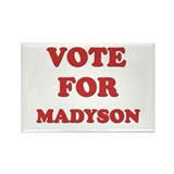 Vote for MADYSON Rectangle Magnet