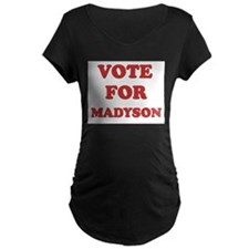 Vote for MADYSON T-Shirt