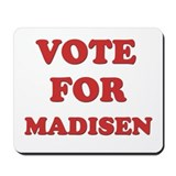 Vote for MADISEN Mousepad