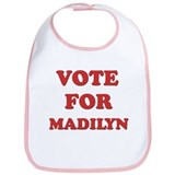 Vote for MADILYN Bib
