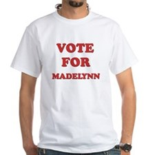 Vote for MADELYNN Shirt