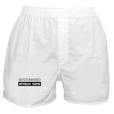 GODDAMNED NOVELTY GIFTS Boxer Shorts