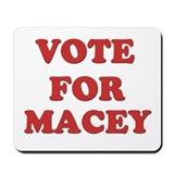Vote for MACEY Mousepad