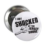 I Got Shucked! 2.25&amp;quot; Button