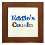Eddie's Cousin Framed Tile