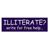 Illiterate? Bumper Car Sticker