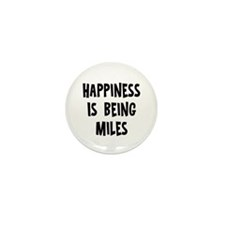 Happiness is being Miles Mini Button (10 pack)