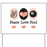 Peace Love Pool Eight Ball Yard Sign