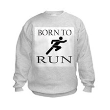 BORN TO RUN Sweatshirt