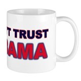 Don't Trust Obama Coffee Mug