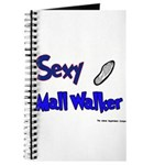 Sexy Mall Walker Journal