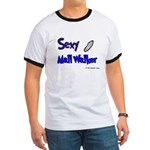 Sexy Mall Walker Ringer T
