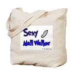 Sexy Mall Walker Tote Bag