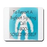 Bigfoot Sighting Mousepad