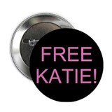FREE KATIE! Button