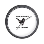DONT BLAME ME , I JUST LIVE HERE Wall Clock