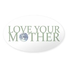 Love Your Mother Oval Decal
