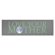Love Your Mother Bumper Sticker (10 pk)