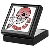 Smoking kills you Keepsake Box