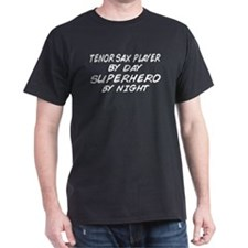 Tenor Sax Plyr Superhero by Night T-Shirt