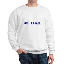 Number One Dad Sweatshirt