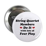 "String Quartet Four Play 2.25"" Button (10 pack)"