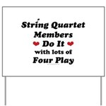 String Quartet Four Play Yard Sign