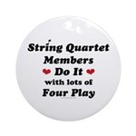String Quartet Four Play Ornament (Round)