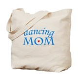 Dancing MOM Tote Bag