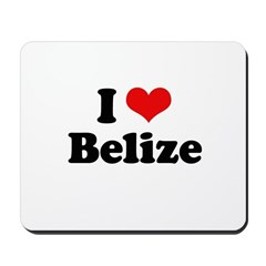 I love Belize Mousepad