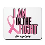 I AM IN THE FIGHT (My Cure) Mousepad