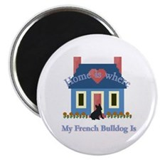 "French Bulldog Home Is 2.25"" Magnet (10 pack)"