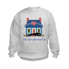 Greyhound Home Is Sweatshirt