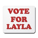 Vote for LAYLA Mousepad