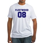 Fleetwood 08 Fitted T-Shirt