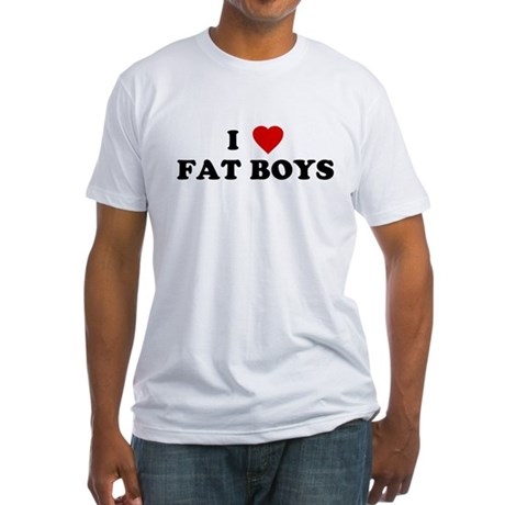 I Love [Heart] Fat Boys Fitted T-Shirt