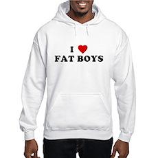 I Love [Heart] Fat Boys Hooded Sweatshirt