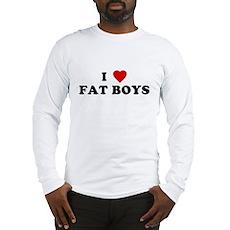 I Love [Heart] Fat Boys Long Sleeve T-Shirt