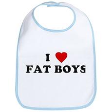 I Love [Heart] Fat Boys Bib
