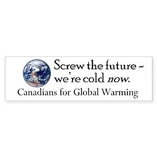 Canadians for Global Warming Bumper Sticker 10 pk