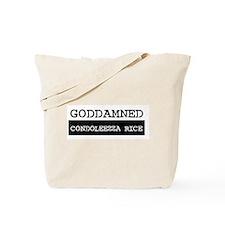 GODDAMNED CONDOLEEZZA RICE Tote Bag
