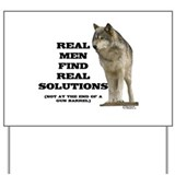 """Real Men Find Real Solutions Yard Sign"