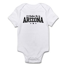 I'd Rather Be In Arizona Infant Bodysuit