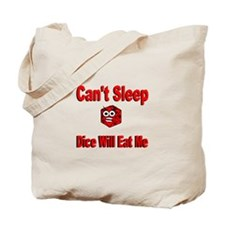 Can't Sleep Dice Will Eat Me Tote Bag